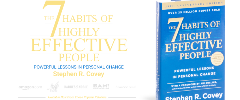 The 7 Habits of High & Effective People